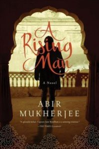 A Rising Man by Abir Mukherjee